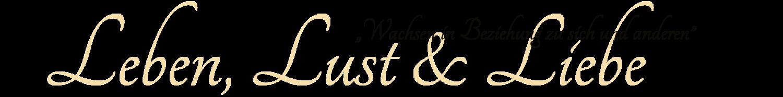 Der Blog von Christiane Jurgelucks - Leben, Lust und Liebe